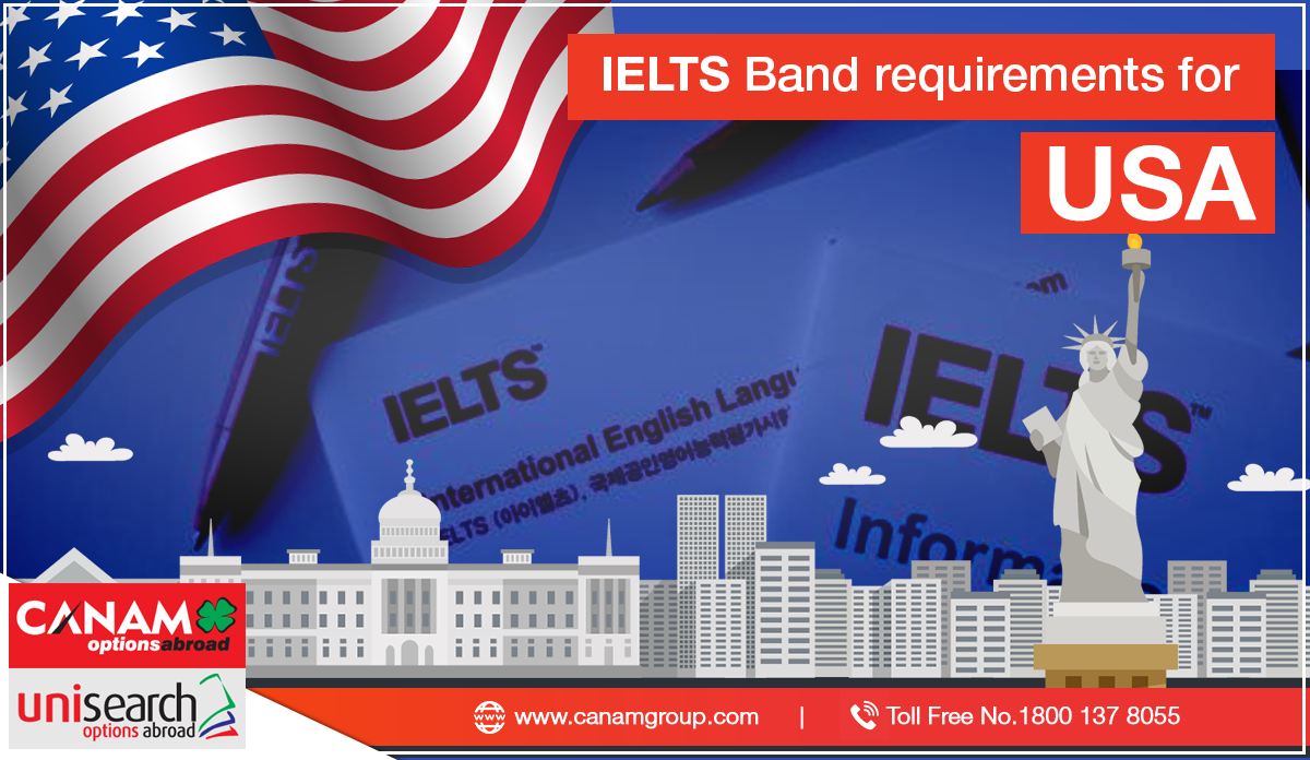 IELTS Band Requirements for USA