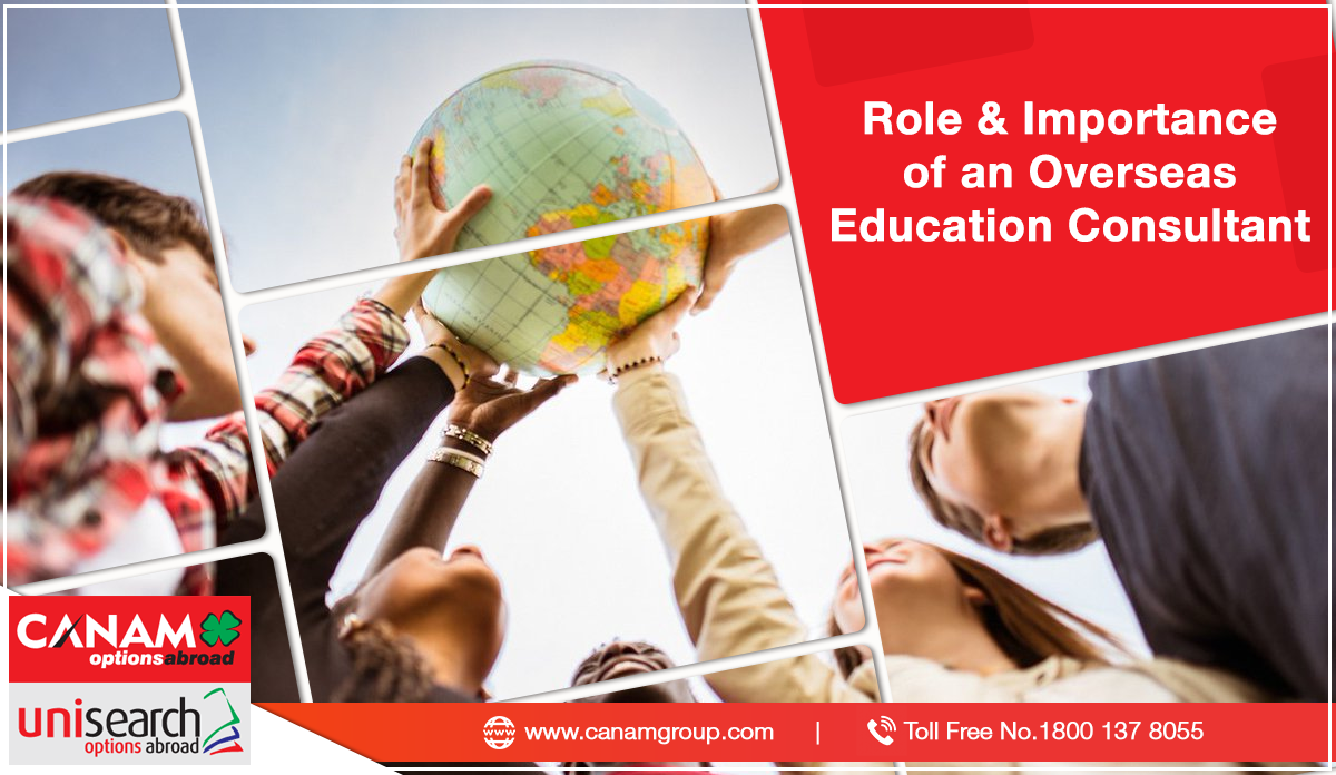 Role & Importance of an Overseas Education Consultant